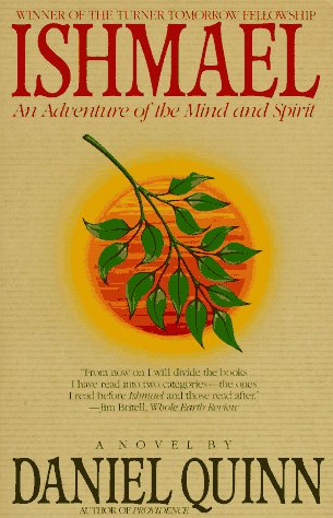 Book: Ishmael (Daniel Quinn)
