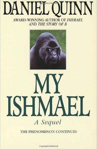 Book: My Ishmael (Daniel Quinn)