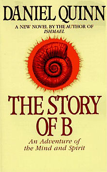Book: The Story of B (Daniel Quinn)